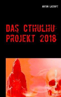 Das Cthulhu Projekt 2018 (eBook, ePUB)