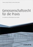 Genossenschaftsrecht für die Praxis - inkl. Arbeitshilfen online (eBook, ePUB)