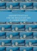 Eisenhüttenstadt und die Idealstadt des 20. Jahrhunderts (eBook, PDF)