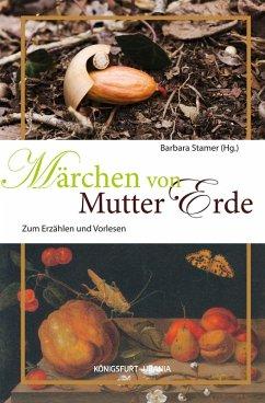 Märchen von Mutter Erde (eBook, ePUB)