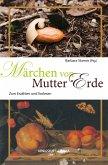 Märchen von Mutter Erde (eBook, PDF)