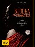 Buddha für Pragmatiker (mit CD) (Mängelexemplar)