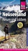 Reise Know-How Reiseführer Neuseeland - Reisen & Jobben mit dem Working Holiday Visum (eBook, ePUB)