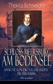 Schloss Meersburg am Bodensee: Annette von Droste-Hülshoffs Dichertheim (Biografie) (eBook, ePUB)