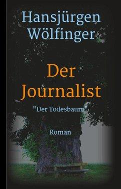 Der Journalist - Wölfinger, Hansjürgen