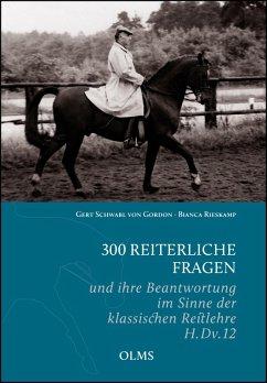 300 reiterliche Fragen (eBook, ePUB) - Gordon, Gert Schwabl von; Rieskamp, Bianca