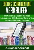 Ebooks schreiben und verkaufen (eBook, ePUB)