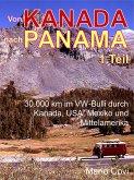 VON KANADA NACH PANAMA - Teil 1 (eBook, ePUB)