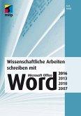 Wissenschaftliche Arbeiten schreiben mit Microsoft Office Word 2016, 2013, 2010, 2007 (eBook, PDF)