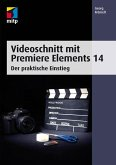 Videoschnitt mit Premiere Elements 14 (eBook, PDF)