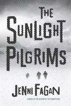 The Sunlight Pilgrims - Fagan, Jenni