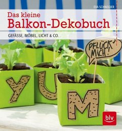 Das kleine Balkon-Dekobuch - Schneider, Eva