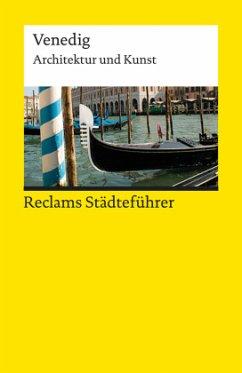 Reclams Städteführer Venedig - Wünsche-Werdehausen, Elisabeth