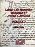 Land Confiscation Records of North Carolina - Vol. 1(1779-1800)