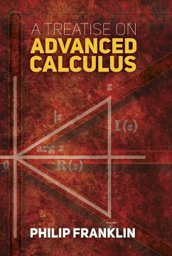 A Treatise on Advanced Calculus - Franklin, Philip