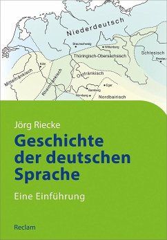 Geschichte der deutschen Sprache - Riecke, Jörg