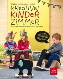 Kreatives Kinderzimmer - Faubel, Gregor