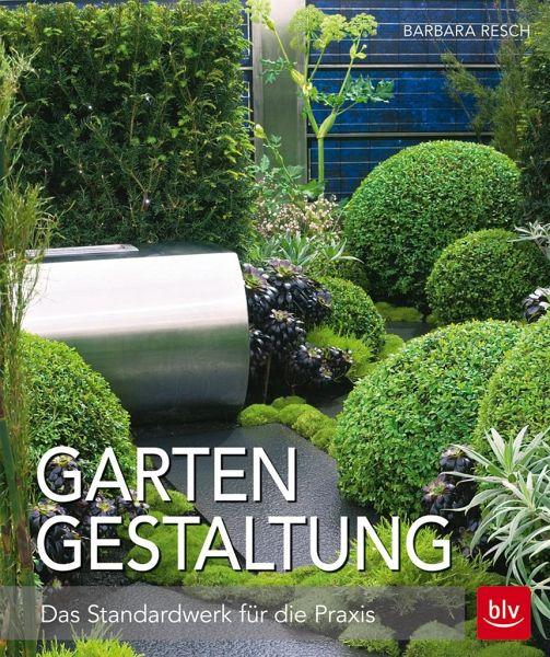 Gartengestaltung von barbara resch buch for Gartengestaltung joanna