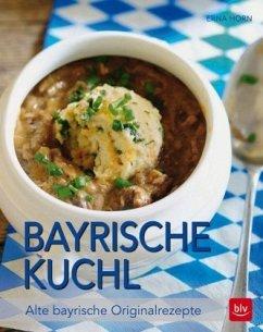 Bayrische Kuchl - Horn, Eva