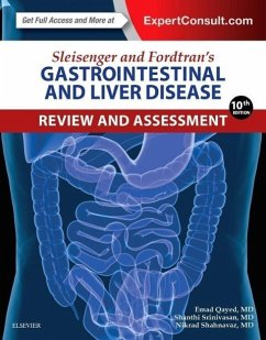 Sleisenger and Fordtran's Gastrointestinal and Liver Disease Review and Assessment - Qayed, Emad; Shahnavaz, Nikrad