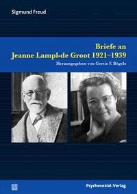 Briefe an Jeanne Lampl-de Groot 1921-1939