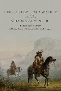 Joseph Reddeford Walker and the Arizona Adventure