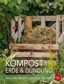 Kompost, Erde & Düngung