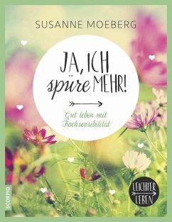 Ja, ich spüre mehr - Moeberg, Susanne