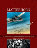 Matterhorn--The Operational History of the US XX Bomber Command from India and China