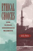 Ethical Choices and Global Greenhouse: Warming.