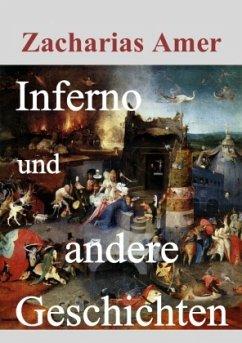 Inferno und andere Geschichten