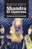 Shandra el Guerrero