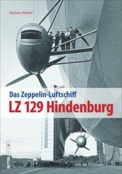 LZ 129 Hindenburg - Waibel, Barbara