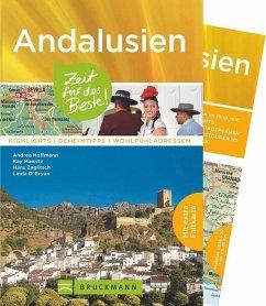 Andalusien - Zeit für das Beste - Hoffmann, Andrea; Maeritz, Kay; Zaglitsch, Hans