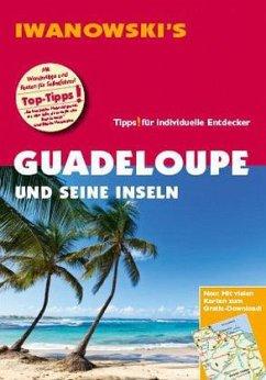 Iwanowski's Reiseführer Guadeloupe und seine Inseln - Brockmann, Heidrun; Sedlmair, Stefan