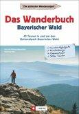 Das Wanderbuch Bayerischer Wald