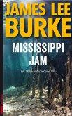 Mississippi Jam / Dave Robicheaux Bd.7