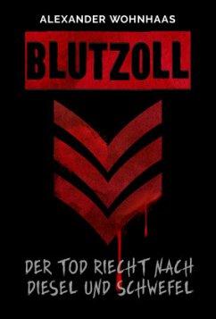 Blutzoll - Wohnhaas, Alexander