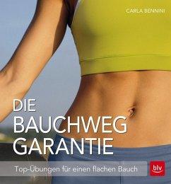 Die Bauchweg Garantie - Bennini, Carla