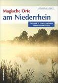 Magische Orte am Niederrhein