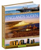 100 Highlights Englands Süden