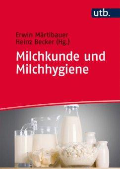 Milchkunde und Milchhygiene