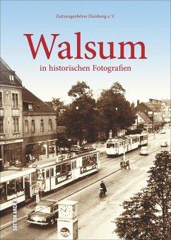 Walsum in historischen Fotografien - Zeitzeugenbörse Duisburg e.V.
