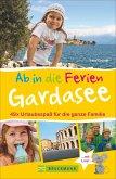Ab in die Ferien - Gardasee mit Verona