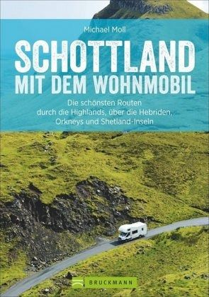 schottland mit dem wohnmobil von michael moll buch. Black Bedroom Furniture Sets. Home Design Ideas