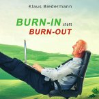 Burn-In statt Burn-Out, 1 Audio-CD
