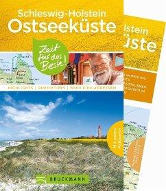 Schleswig-Holstein Ostseeküste - Zeit für das Beste - Lendt, Christine; Heinze, Ottmar