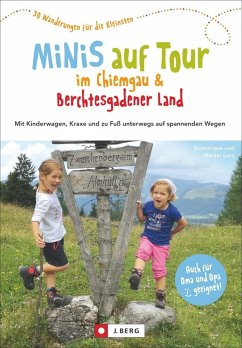 Minis auf Tour im Chiemgau & Berchtesgadener Land - Lurz, Dominique; Lurz, Martin