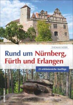 Rund um Nürnberg, Fürth und Erlangen - Neser, Thomas