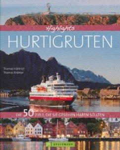 Highlights Hurtigruten - Härtrich, Thomas; Krämer, Thomas